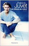 Patrick Juvet - Les bleus au coeur